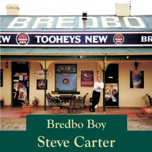 Steve Carter-Bredbo Boy (now available at Cooma School of Music $15)