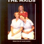 2009 Cooma Little Theatre presents -The Maids 24 April to 2 May