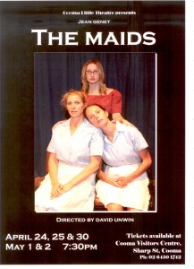 Cooma Little Theatre presents -The Maids 24 April to 2 May 2009