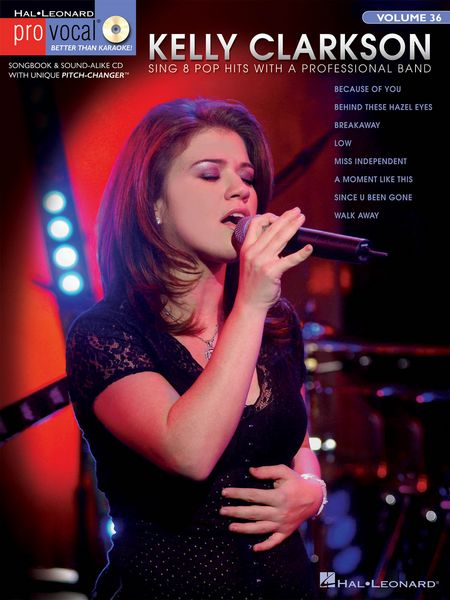 Code: 740377 Kelly Clarkson-This volume includes 8 of the Kelly's hits: Because of You ° Behind These Hazel Eyes ° Breakaway ° Low ° Miss Independent ° A Moment like This ° Since U Been Gone ° Walk Away.