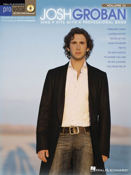 Code: 740371 Josh Groban-This edition for Male singers includes 9 of songs: February Song • L'Ultima Notte • Never Let Go • Now or Never • Per Te • So She Dances • To Where You Are • Un Dia Llegara • You Raise Me Up. $31.95