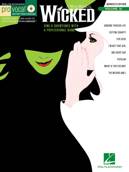 Code: 740392 Wicked (Women's Edition)-includes Dancing Through Life • Defying Gravity • For Good • I'm Not That Girl • One Short Day • Popular • What Is This Feeling? • The Wizard and I.$31.95