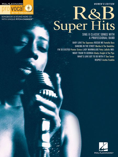 Code: 740279 R & B Super Hits-This volume includes 8 classic R&B standards:Baby Love ° Dancing in the Street ° I'm so excited ° Lady Marmalade ° Midnight Train to Georgia ° Rescue Me ° Respect ° What's Love Got To Do With It.