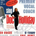 Sing with Doc Holliday