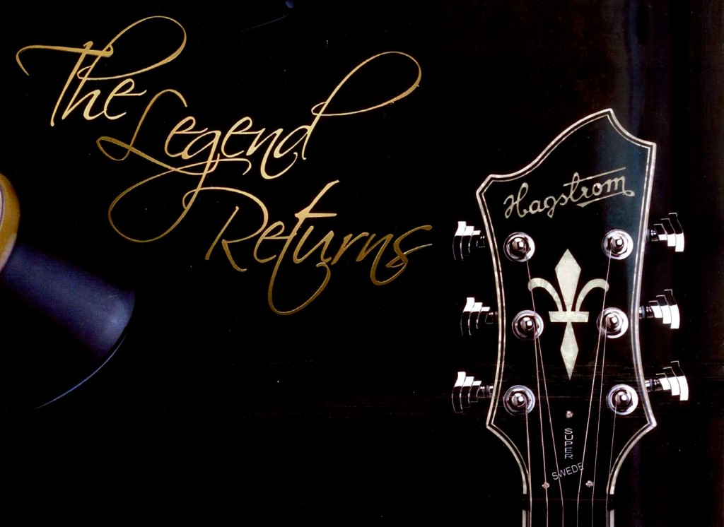 001 hagstrom legend returns