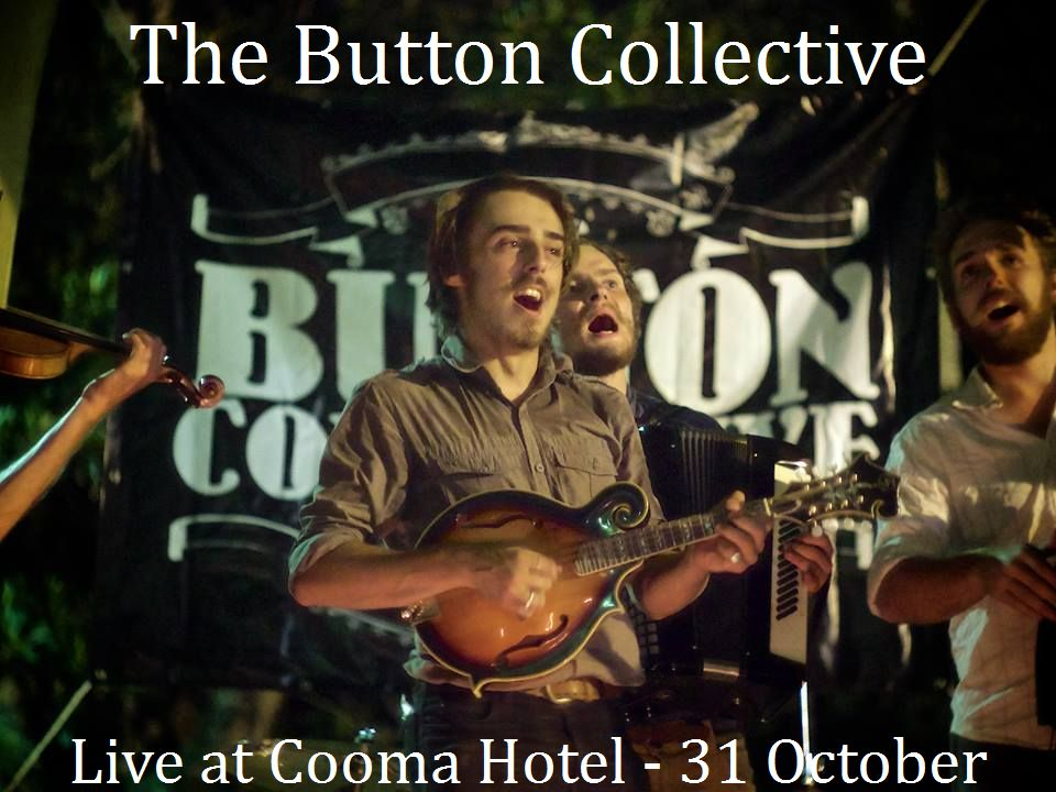 The Button Collective  - Live at Cooma Hotel - 31 October